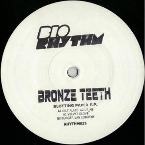 Bronze Teeth - Blotting Paper Ep - Bio Rhythm - RHYTHM 025