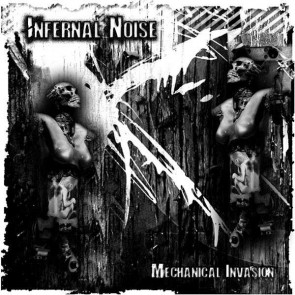 Infernal Noise - Mechanical Invasion - Cyberknife - CKN 003