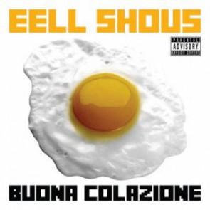 Eell Shous - Buona Colazione - Irma Records - IRM 1257 CD