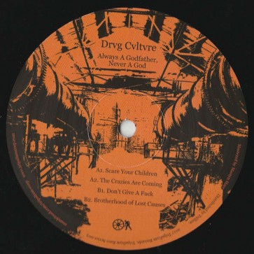 Drvg Cvltvre - Always A Godfather, Never A God - Tripalium Rave Series - TRIP003