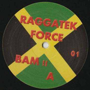 Various - Bam !! - Raggatek Force - Raggatek Force 01