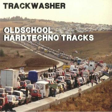 Trackwasher - Oldschool Hardtechno Tracks - Not On Label (Trackwasher Self-released) - TOSHT01