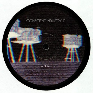 Kaus Australis , Raoul Radical , Mis Gato - Conscient Industry 01 - Conscient Industry - none
