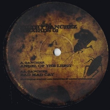 Gancher - Angel Of The Light / Bad Mad Cat - Filthy Sanchez Records - FS01