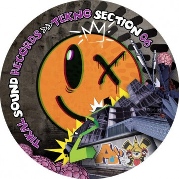 Various - Tekno Section 06 - Tikal Sound Records - Tekno Section 06