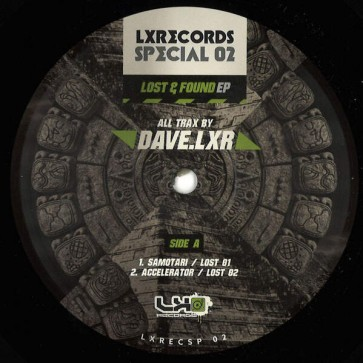Dave.LXR - Lost & Found EP - LXRecords - LXRECSP 02