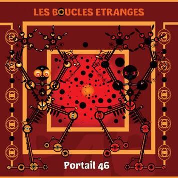 Les Boucles Etranges - Portail 46 - Electro Lab Factory - ELFCD019