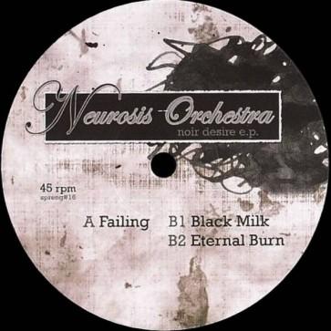 Neurosis Orchestra - Noir Desire E.P. - Sprengstoff Recordings - spreng#16