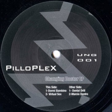 PilloPLeX - Changing Doctor EP - Untravelled Ground - UNG 001
