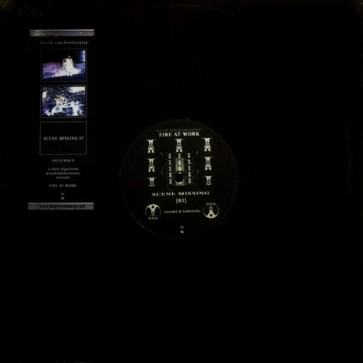 Anticracy / Fire At Work - Weird Synchronicities - Scene Missing - SM03