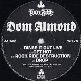 Dom Almond - Rinse It Out Live - Pure Filth - HBPF016