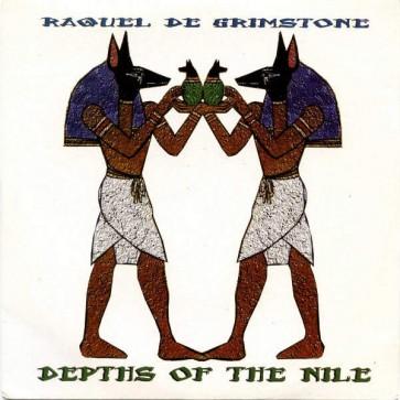Raquel De Grimstone - Depths Of The Nile - Zhark International - ZHARK INTERNATIONAL 70002