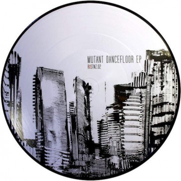 Various - Mutant Dancefloor EP - Rxstnz - RXSTNZ.02