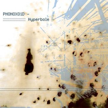 Phonoxoid - Hyperbole - Hydrophonic Records - HYDROPHONIC 04