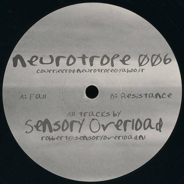 Sensory Overload - Neurotrope 006 - Neurotrope - NRT006, ES Production - NRT006