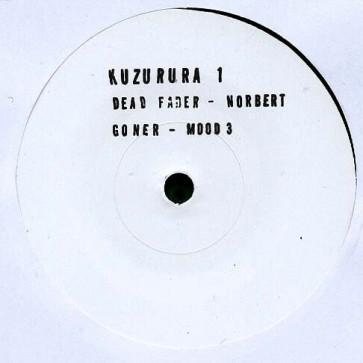 Dead Fader / Goner - Norbert / Mood 3 - Kuzurura - Kuzurura 1