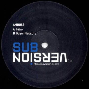Amboss - Nitro / Razor Pleasure - Sub/Version - SUB/VERSION 011