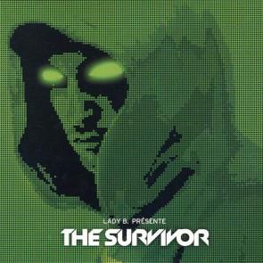 Lady B Présente The Survivor - Past Is Present ? - Fame-House - FH 02