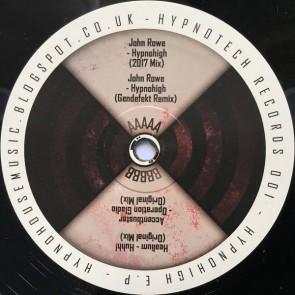John Rowe / Healium / Accentbuster - Hypnohigh E.P. - Hypnotech - HYPNO 01