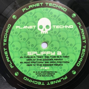 Spliffy B - This Is A Test / Acid Factory - Planet Techno - PT011
