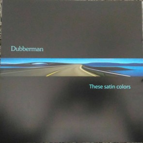 Dubber Man - These Satin Colors - Deontologie - DEON 012