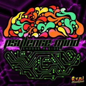 Psylence Mind - Choose A Side - O.V.N.I Records - OVNIREC015