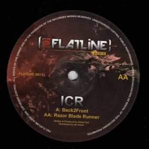 ICR - Back2Front / Razor Blade Runner - Flatline Audio - FLATLINE003