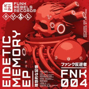 Various - Eidetic Memory EP - Funk Rebels Records - FNK004