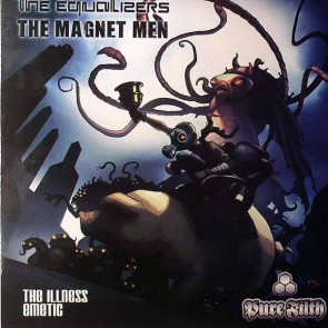 Equalizers / The Magnet Men - The Illness / Emetic - Pure Filth - HBPF012