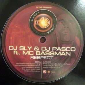 DJ Sly & DJ Pasco Feat Bassman - Respect / Ying Yang Sect - Class A Recordingz - CLASSA009