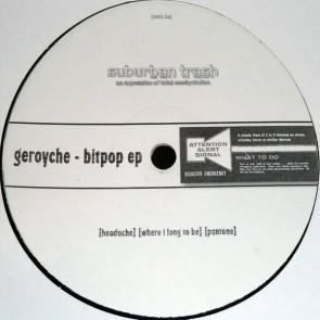 Geroyche - Bitpop EP - Suburban Trash Industries - STI012