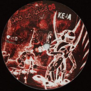 Neya / Keja - Dans Le Rouge 06 - Dans Le Rouge Production - DLR 06