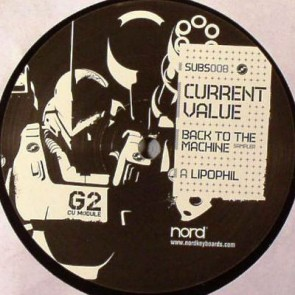 Current Value - Back To The Machine Sampler - Subsistenz - SUBS008
