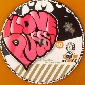 Dub Peddla - Black Magic / I Love Pussy - Drum Orange - DRUM ORANGE 010, ES Production - DRUM ORANGE 010
