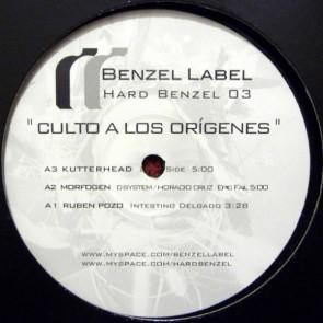 Various - Culto A Los Orígenes - Benzel Label - HARD BENZEL 03