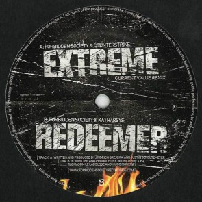 Forbidden Society & Counterstrike / Forbidden Society & Katharsys - Extreme (Current Value Remix) / Redeemer - Forbidden Society Recordings - FSRECS 002