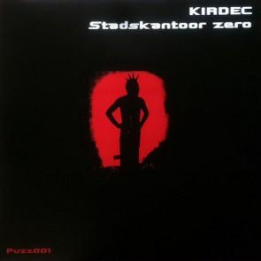 Kirdec - Stadskantoor Zero - PuZZling Rec. - PUZZ 001