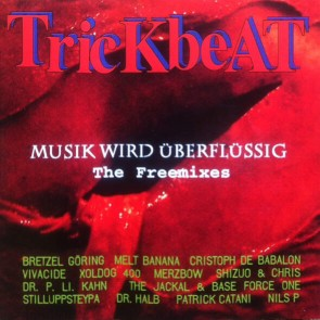 Trickbeat - Musik Wird Überflüssig - The Freemixes - Human Wrechords - Human Wrechords 019