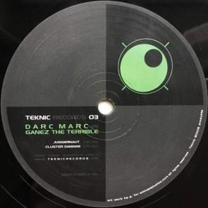 Darc Marc / Ganez The Terrible - Cluster Dammage / The Party - Teknic Records - TEKNIC 03