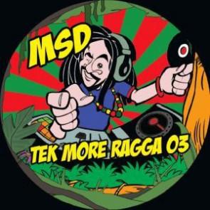 MSD - Tek More Ragga 03 - World Alchemist Record - TMR 03