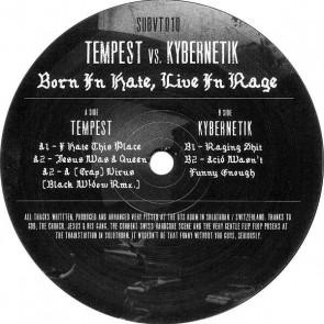 Tempest vs. Kybernetik - Born In Hate, Live In Rage - Subvert Records - SUBVT010
