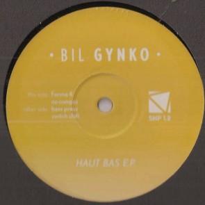 Bil Gynko - Haut Bas Ep - Not On Label (Sebastien Koenig Self-Released) - SHP 1.2