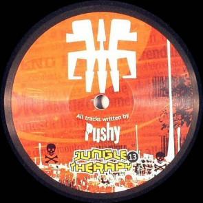Pushy! - Jungle Therapy 13 - Jungle Therapy - JungleTherapy.13