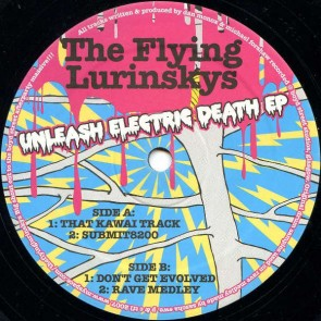 The Flying Lurinskys - Unleash Electric Death EP - Chan 'n' Mikes Records - chan 12