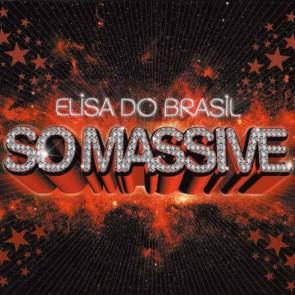 Elisa Do Brasil - So Massive - UWe - UWedvd09