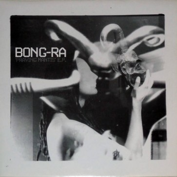 Bong-Ra - Praying Mantis E.P. - Russian Roulette Recordings - RRR 007