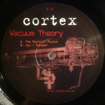 Cortex - Vacuum Theory - Praxis - Praxis 48