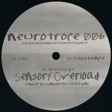 Sensory Overload - Neurotrope 006 - Neurotrope - NRT006, ES Production - NRT006