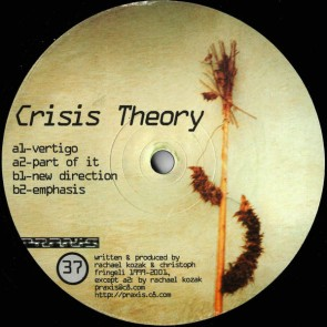 Crisis Theory - Untitled - Praxis - Praxis 37