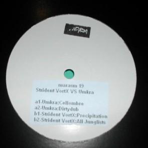 Umkra / Strident Vortx - Strident Vortx VS Umkra - Marasm - Marasm 19
